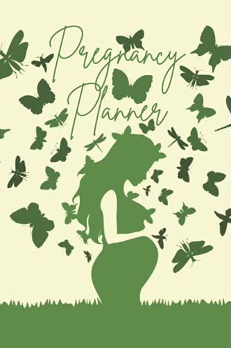 Pregnancy Planner: Capture Every Precious Moment of Your Pregnancy Symptoms - Gift for Mom to Be and Newly Pregnant Moms Journal