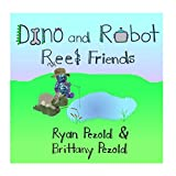 Dino and Robot: Reel Friends
