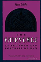 The Fairytale as Art Form and Portrait of Man (MIDLAND BOOK)