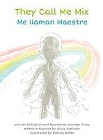 They Call Me Mix/Me Llaman Maestre