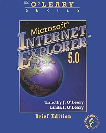 OLeary Series:  Internet Explorer 5.0 Brief