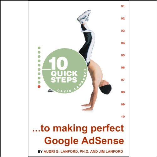 10 Quick Steps to Making Perfect Google AdSense audiobook cover art