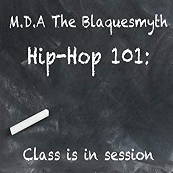 Hip-Hop 101: Class Is in Session