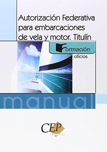 Autorización Federativa para embarcaciones de vela y motor. Titulín (Colección 167)