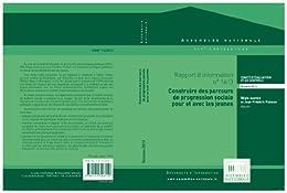 Rapport d'information sur l'évaluation des politiques publiques en faveur de la mobilité sociale des jeunes par [Comité d'évaluation et de contrôle des politiques publiques]