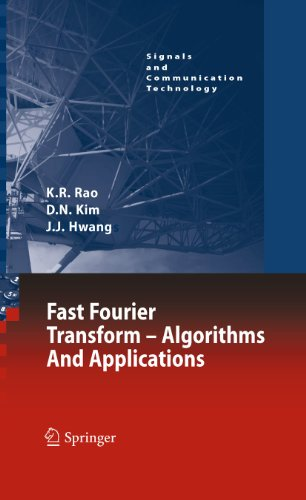 Fast Fourier Transform - Algorithms and Applications (Signals and Communication Technology)