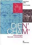 Dien'Cham'. Riflessologia facciale vietnamita...