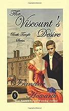 The Viscount's Desire (Bath Tangle Series)
