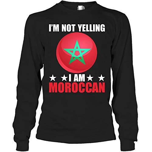 MCTEL Im Not Yelling Im Moroccan Long Sleeve Shirt