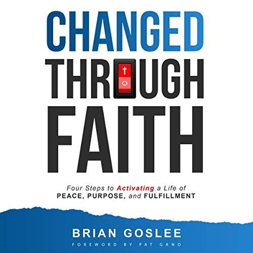 Changed Through Faith audiobook cover art