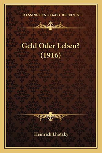 Geld Oder Leben? (1916)