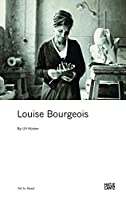 Louise Bourgeois (Art to Read)