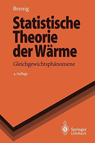 Statistische Theorie der Waerme: Gleichgewichtsphaenomene (Springer-Lehrbuch) (German Edition)の詳細を見る