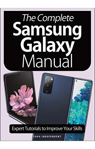 Magazine The Complete Samsung Galaxy Manual: Expert tutorials to Improve Your Skills