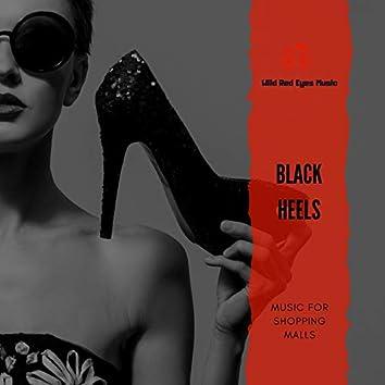 Black Heels - Music For Shopping Malls