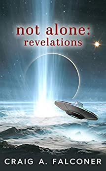 Not Alone: Revelations by [Craig A. Falconer]