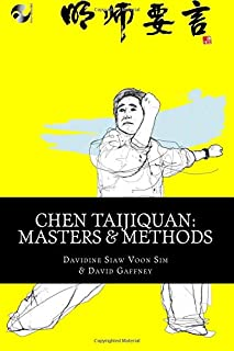 Chen Taijiquan: Masters and Methods