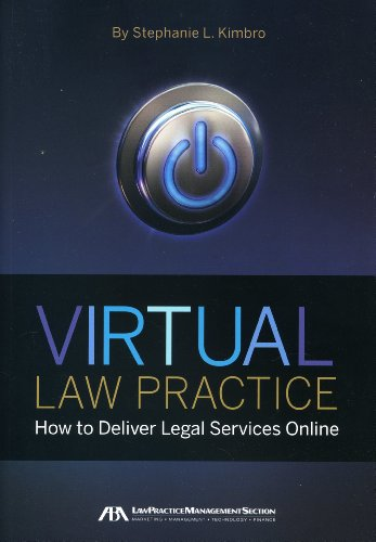 Compare Textbook Prices for Virtual Law Practice: How to Deliver Legal Services Online  ISBN 9781604428285 by Kimbro, Stephanie