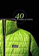 Patagonia: 40 Years of Firsts