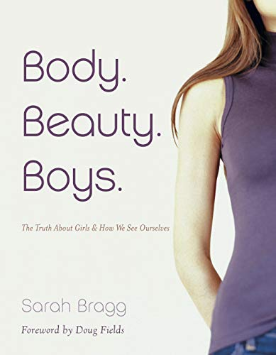 Body. Beauty. Boys. (Repackaged)...
