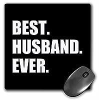 3dRose Best Husband Ever ブラックホワイトテキスト 記念日 バレンタインデー用 マウスパッド (mp_179722_1)