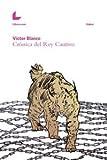 Crónica Del Rey Cautivo (Uqbar)