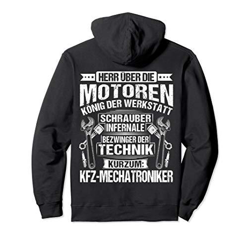 KFZ-Mechatronik Herr Über Die Motoren KFZ-Mechatroniker Pullover Hoodie