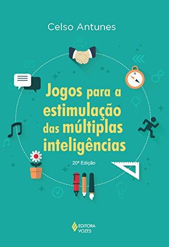 Jogos para a estimulação das múltiplas inteligências