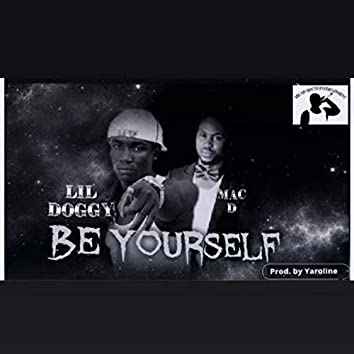 Be Yourself (feat. Mac D)