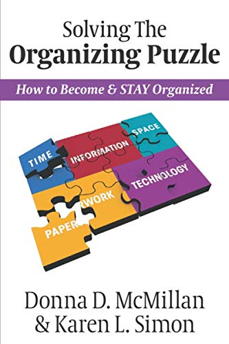 Solving The Organizing Puzzle: How to Become & STAY Organized