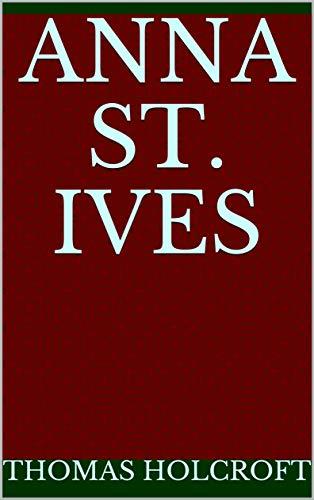 Anna St. Ives (English Edition)