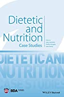 Dietetic and Nutrition: Case Studies