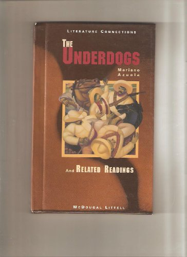 Holt McDougal Library, High School with Connections: Individual Reader the Underdogs 1997