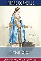 The Cid (Esprios Classics)