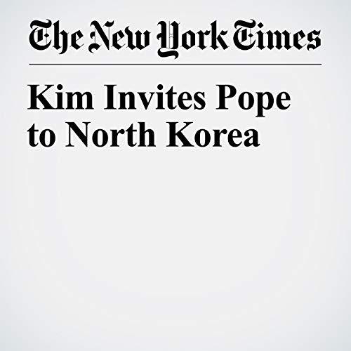 Kim Invites Pope to North Korea copertina