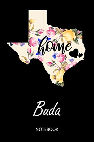 Home - Buda - Notebook: Blank Personalized Customized City Name Texas Home Notebook Journal Dotted for Women & Girls. TX Texas Souvenir, University, ... / Birthday & Christmas Gift for Women.