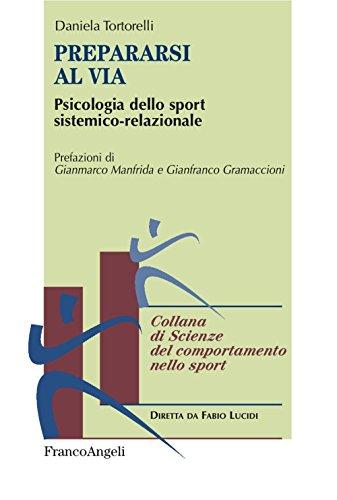 Prepararsi al via. Psicologia dello sport sistemico-relazionale