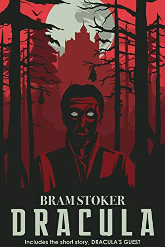 Dracula: (Includes bonus story by Bram Stoker, 'Dracula's Guest') (English Edition)