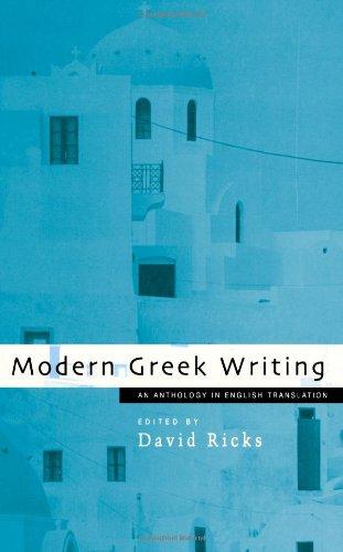 Modern Greek Writing: An Anthology in English Translation