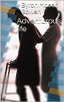 Adventurous life (English Edition)