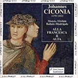 Motets, Virelais, Ballate, Madrigals - Alla Francesca