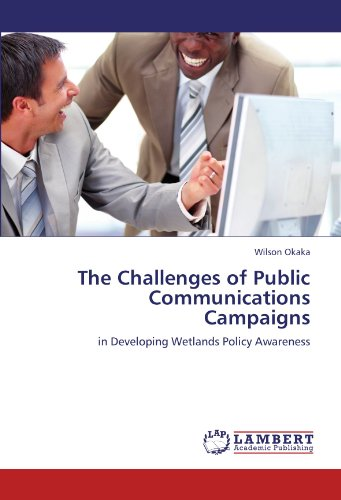 The Challenges of Public Communications Campaigns: in Developing Wetlands Policy Awareness