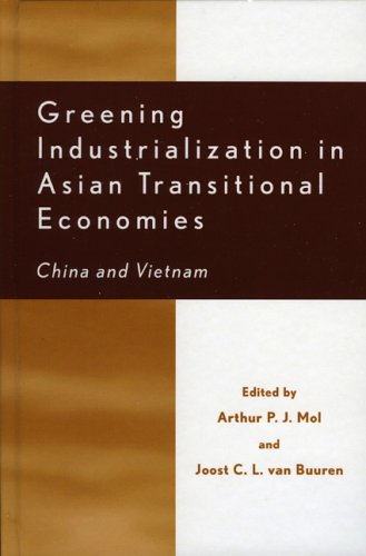 Greening Industrialization in Asian Transitional Economies: China and Vietnam