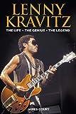 Lenny Kravitz: The Life The Genius The Legend