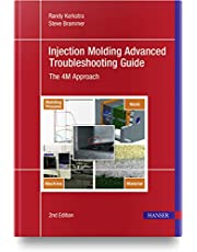 Injection Molding Advanced Troubleshooting Guide: The 4M Approach
