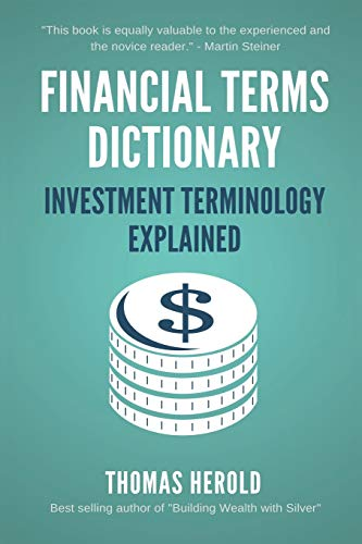 Compare Textbook Prices for Financial Terms Dictionary - Investment Terminology Explained  ISBN 9781521725764 by Herold, Thomas,Crowder, Wesley