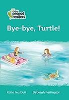 Level 3 - Bye-bye, Turtle! (Collins Peapod Readers)