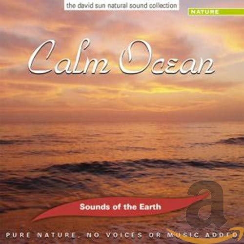 Sounds Of The Earth: Calm Ocean