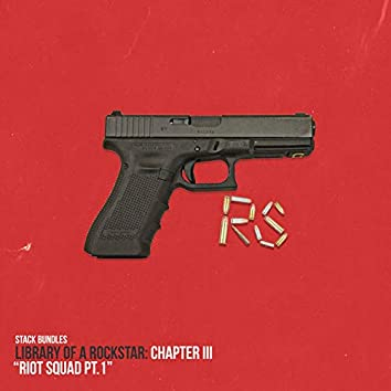 Library of a Rockstar: Chapter 3 - Riot Squad, Pt. 1