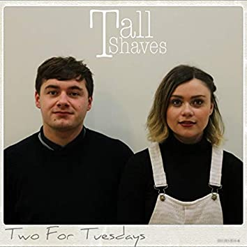 Two for Tuesdays